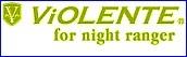 VIOLENTE for night ranger (VLL)